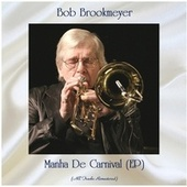 Manha De Carnival (EP) (All Tracks Remastered) by Bob Brookmeyer