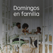 Domingos en familia by Various Artists
