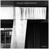 Minimal Techno Parade #3 by Various Artists