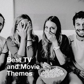 Best TV and Movie Themes de Best Movie Soundtracks, The Best of TV Series, Best TV and Movie Themes