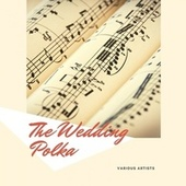 The Wedding Polka by The Andrew Sisters