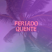 Feriado Quente by Various Artists