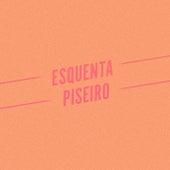 Esquenta Piseiro de Various Artists