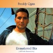 Remastered Hits (All Tracks Remastered 2021) von Freddy Quinn