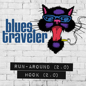 Run-Around / Hook (2.0) de Blues Traveler