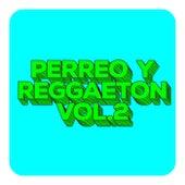 Perreo y Reggaeton Vol.2 de Various Artists