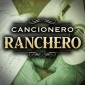 Cancionero Ranchero by Various Artists