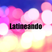 Latineando by Various Artists