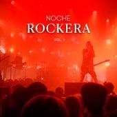 Noche Rockera Vol. 1 di Various Artists