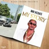 My Story by Mr. Vegas
