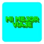 Mi Mejor Viaje by Various Artists