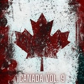 Canada Vol. 9 by Various Artists