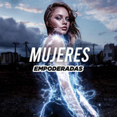 Mujeres Empoderadas by Various Artists