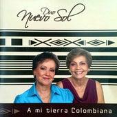 A mi Tierra Colombiana de Duo Nuevo Sol