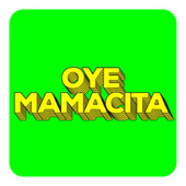 Oye Mamacita by Various Artists