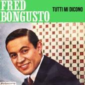 Tutti Mi Dicono (1963) de Fred Bongusto