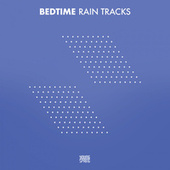 Bedtime Rain Tracks by Nature Sounds (1)