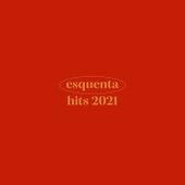 Esquenta Hits 2021 de Various Artists