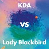 Collage (KDA vs Lady Blackbird) (Banger Dub Edit) by KDA