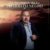 El Incomparable by El Charrito Negro