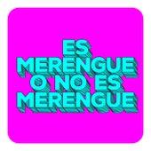 Es Merengue o No Es Merengue de Various Artists