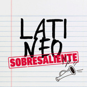 Latineo Sobresaliente by Various Artists