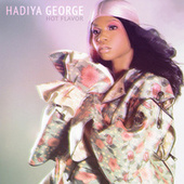 Hot Flavor by Hadiya George
