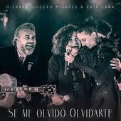 Se Me Olvidó Olvidarte by Mijares