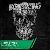 Feed The Beast de Tiger