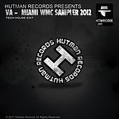 Miami Wmc Sampler 2012 [Tech-House Edit] by Various Artists
