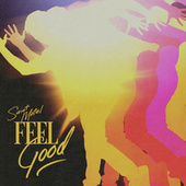 Feel Good (From the Netflix Film YES DAY) by Saint Motel