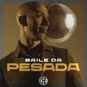 Baile da Pesada by Che Leal