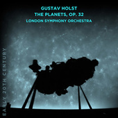 Gustav Holst: The Planets, Op. 32 by London Symphony Orchestra
