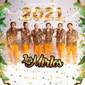 Fiesta de Año Nuevo 2021 de Los Mirlos