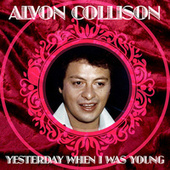 Yesterday When I Was Young de Alvon Collison