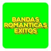 Bandas Románticas Éxitos de Various Artists