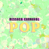 Ressaca Carnaval Pop de Various Artists