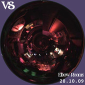 Live at Elbow Rooms (Bootleg 28/10/09) by Vs