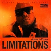 Limitations by Madman the Greatest