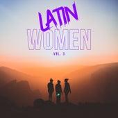Latin Women Vol. 3 de Various Artists