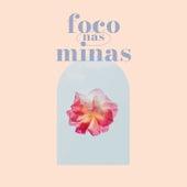 Foco nas Minas de Various Artists