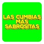 Las Cumbias Más Sabrositas by Various Artists