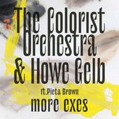 More Exes - Single by The Colorist Orchestra