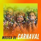 Música de Carnaval by Various Artists