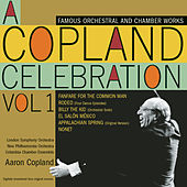 A Copland Celebration, Vol. I by Aaron Copland