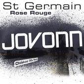Rose rouge (Jovonn Oldskool 90s Remix) by St. Germain