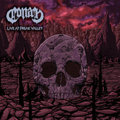 Live At Freak Valley (Live) by Conan