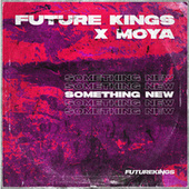 Something New by Future Kings