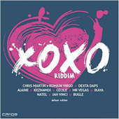 Xoxo Riddim (Deluxe Editon) by Various Artists