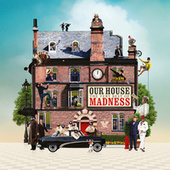 Our House: The Very Best of Madness by Madness